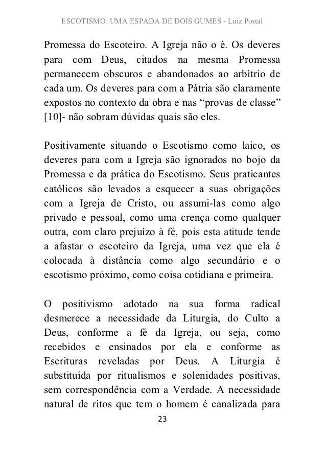 ESCOTISMO: UMA ESPADA DE DOIS GUMES - Luiz PostalPromessa do Escoteiro. A Igreja não o é. Os deverespara com Deus, citados...