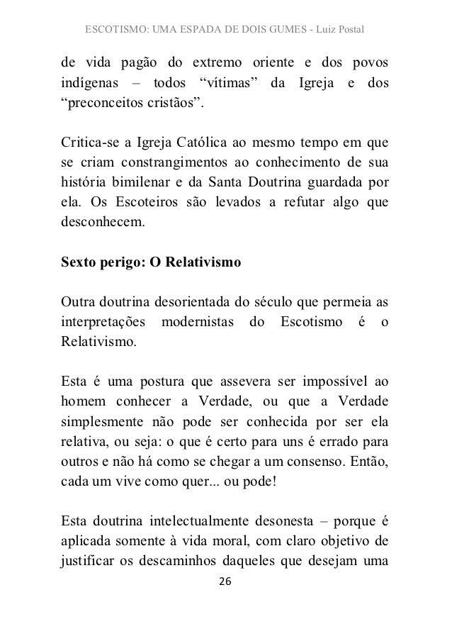 """ESCOTISMO: UMA ESPADA DE DOIS GUMES - Luiz Postalde vida pagão do extremo oriente e dos povosindígenas – todos """"vítimas"""" d..."""