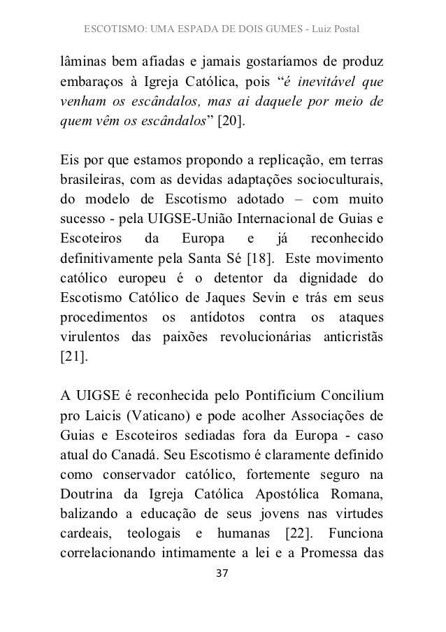 ESCOTISMO: UMA ESPADA DE DOIS GUMES - Luiz Postallâminas bem afiadas e jamais gostaríamos de produzembaraços à Igreja Cató...