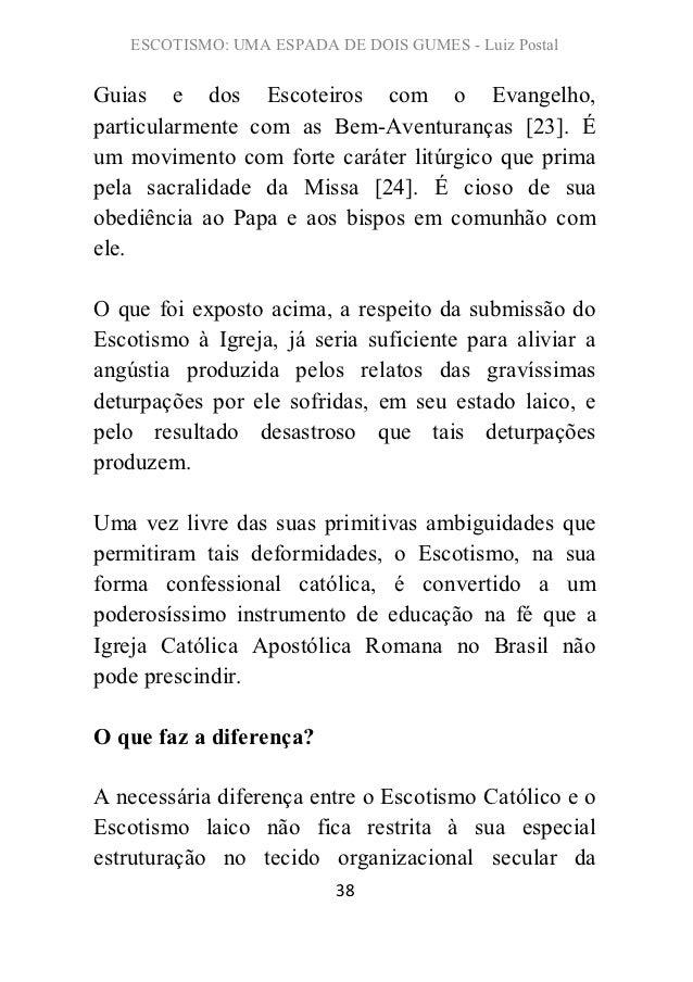 ESCOTISMO: UMA ESPADA DE DOIS GUMES - Luiz PostalGuias e dos Escoteiros com o Evangelho,particularmente com as Bem-Aventur...