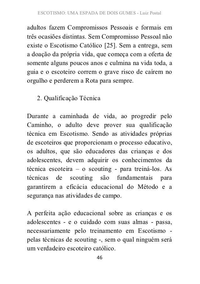 ESCOTISMO: UMA ESPADA DE DOIS GUMES - Luiz Postaladultos fazem Compromissos Pessoais e formais emtrês ocasiões distintas. ...
