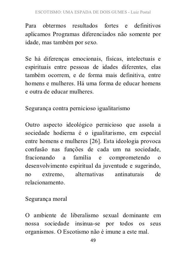 ESCOTISMO: UMA ESPADA DE DOIS GUMES - Luiz PostalPara obtermos resultados fortes e definitivosaplicamos Programas diferenc...