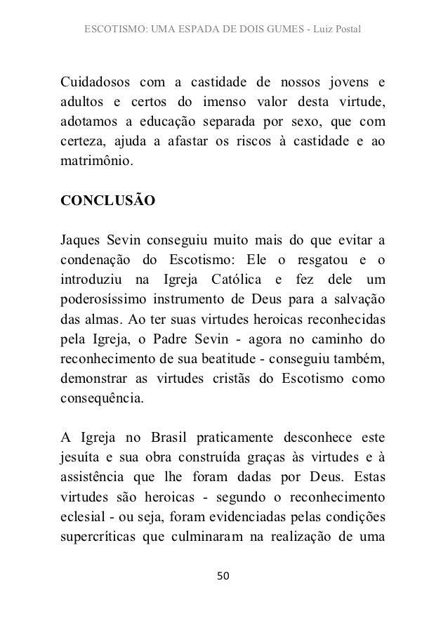 ESCOTISMO: UMA ESPADA DE DOIS GUMES - Luiz PostalCuidadosos com a castidade de nossos jovens eadultos e certos do imenso v...