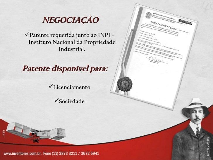 NEGOCIAÇÃOPatente requerida junto ao INPI – Instituto Nacional da Propriedade             Industrial.Patente disponível p...