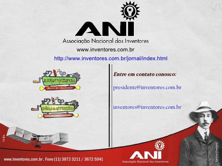 www.inventores.com.brhttp://www.inventores.com.br/jornal/index.html                       Entre em contato conosco:       ...