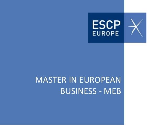 MASTER IN EUROPEANBUSINESS - MEB