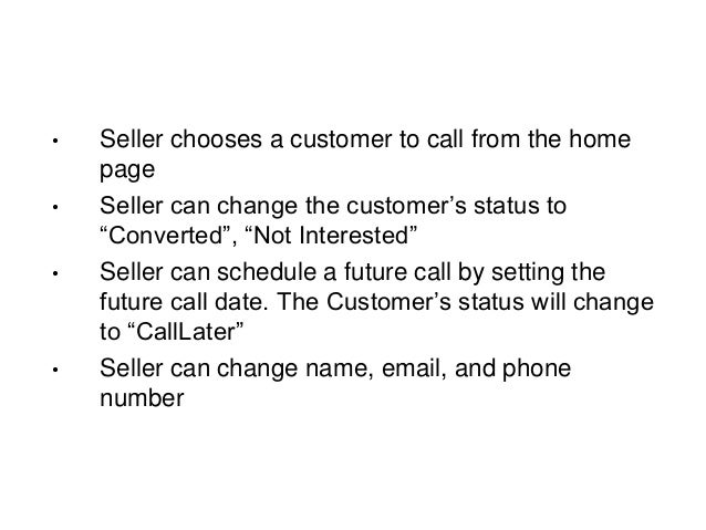 enum Status { New, CallLater, Converted, NotInterested } class Customer { int Id; string Name; Status Status; DateTime? Sc...
