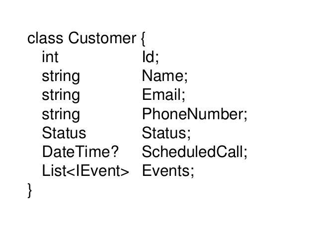 class CustomerAnalysisModel { int Id; string Name; string Email; string PhoneNumber; List<StatusChange> StatusChanges; Dat...
