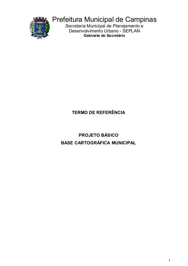 Prefeitura Municipal de Campinas Secretaria Municipal de Planejamento e Desenvolvimento Urbano - SEPLAN Gabinete do Secret...
