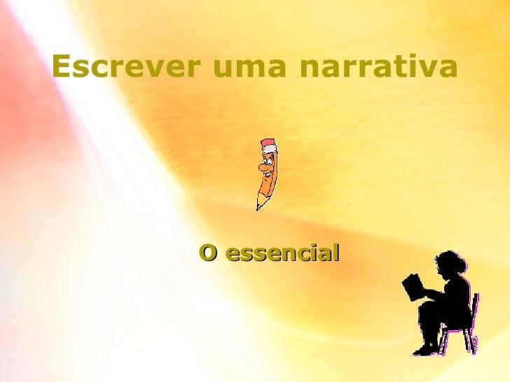 Escrever uma narrativa O essencial