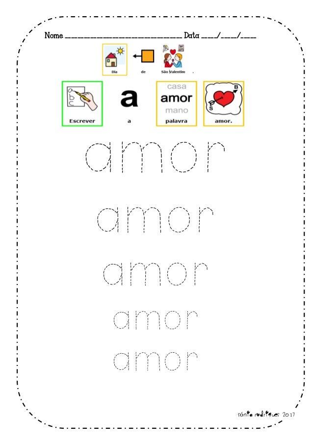 Nome _____________________________________ Data _____/_____/_____ amor amor amor amor amor Sónia Rodrigues 2017