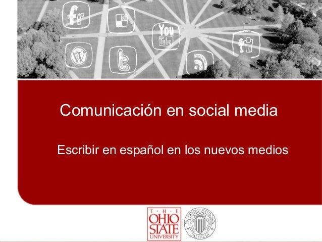 Comunicación en social mediaEscribir en español en los nuevos medios