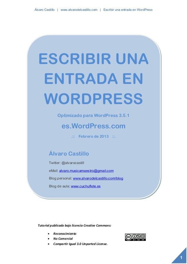 Álvaro Castillo | www.alvarodelcastillo.com | Escribir una entrada en WordPress  ESCRIBIR UNA   ENTRADA EN   WORDPRESS    ...