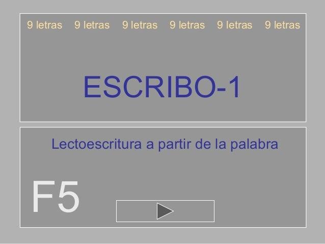 9 letras   9 letras   9 letras   9 letras   9 letras   9 letras            ESCRIBO-1     Lectoescritura a partir de la pal...