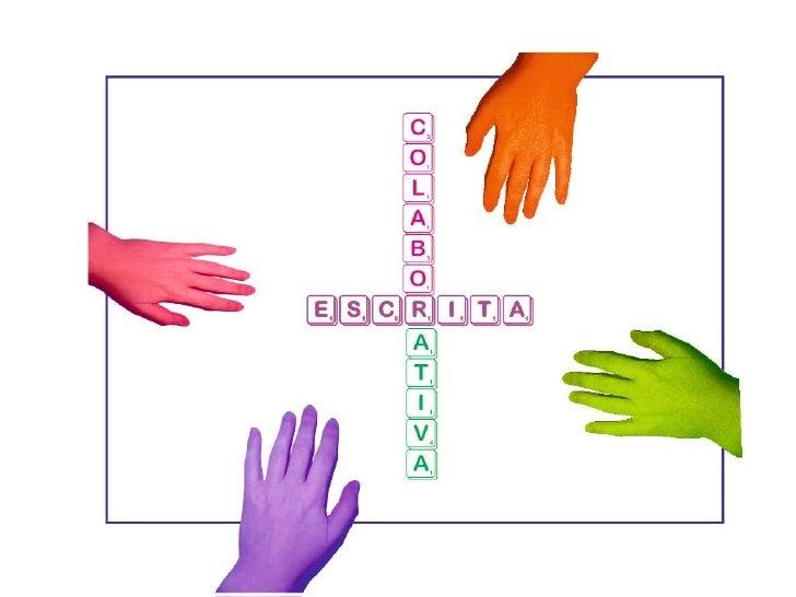 """Exemplo Escrita colaborativa na """"sala de aula""""          (sem recurso à web)"""