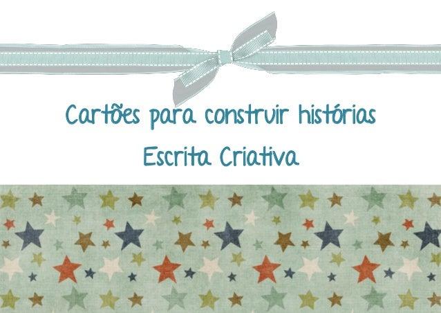 Cartões para construir histórias Escrita Criativa