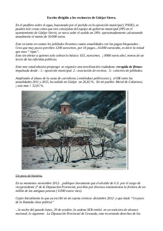 Escrito dirigido a los vecinos/as de Güéjar Sierra. En el panfleto sobre el agua, buzoneado por el partido en la oposición...