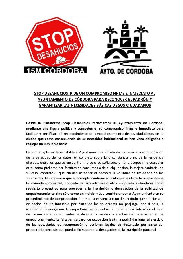 STOP DESAHUCIOS PIDE UN COMPROMISO FIRME E INMEDIATO AL  AYUNTAMIENTO DE CÓRDOBA PARA RECONOCER EL PADRÓN Y  GARANTIZAR LA...