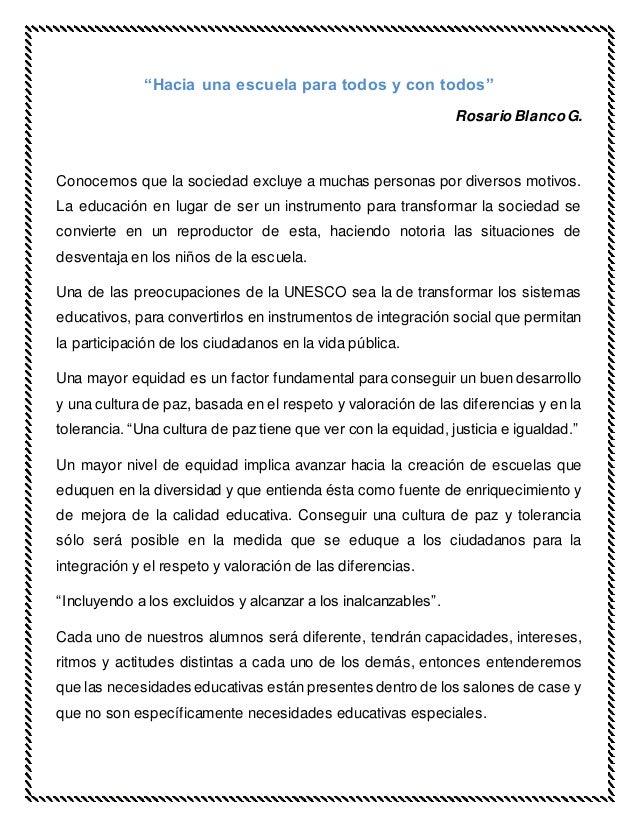 """""""Hacia una escuela para todos y con todos"""" Rosario BlancoG. Conocemos que la sociedad excluye a muchas personas por divers..."""