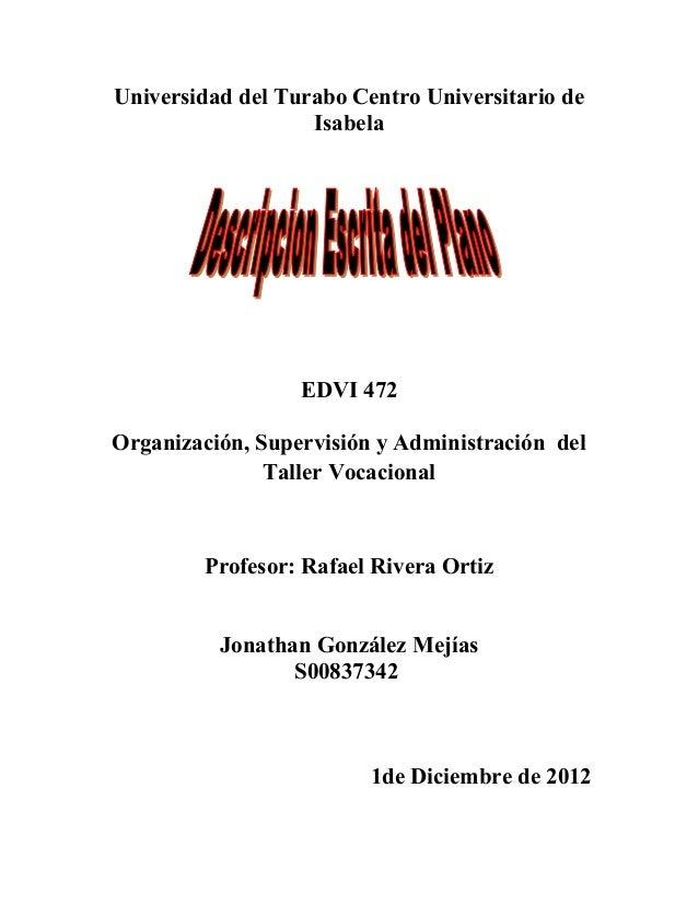 Universidad del Turabo Centro Universitario de                   Isabela                  EDVI 472Organización, Supervisió...