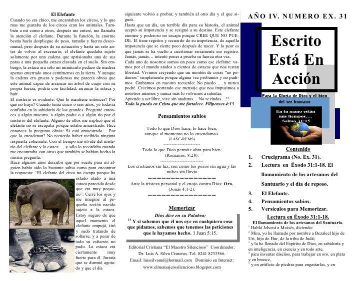 El Elefante                             siguiente volvió a probar, y también al otro día y el que si-                     ...