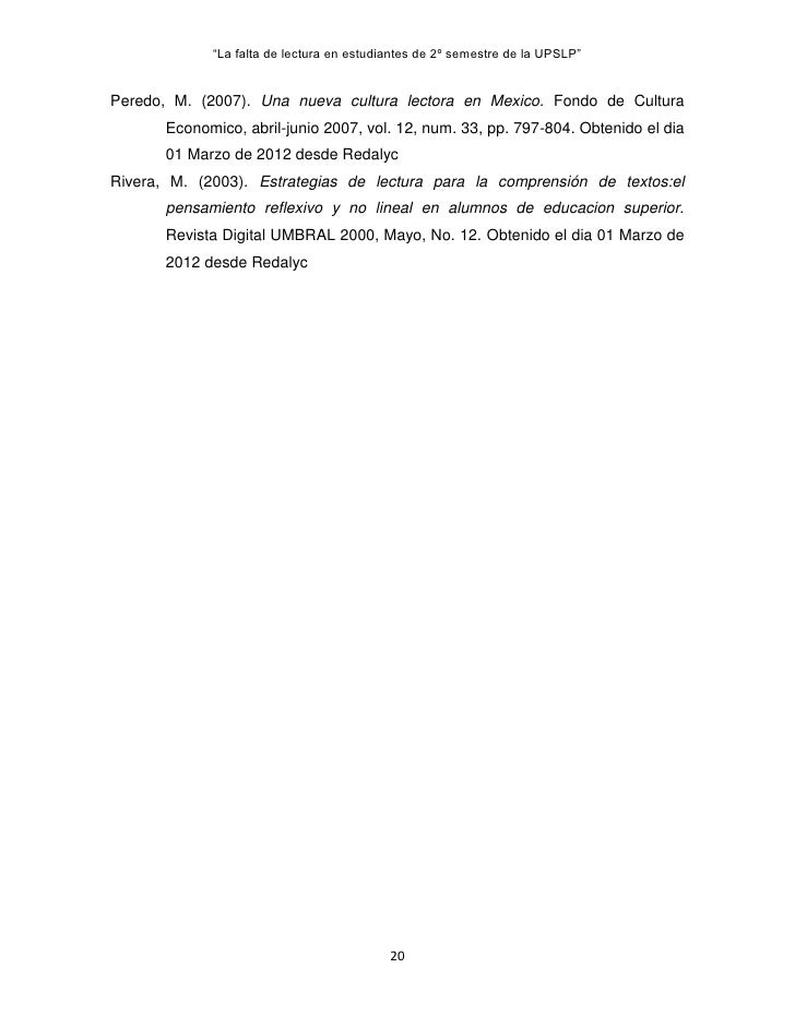 """""""La falta de lectura en estudiantes de 2º semestre de la UPSLP""""Peredo, M. (2007). Una nueva cultura lectora en Mexico. Fon..."""