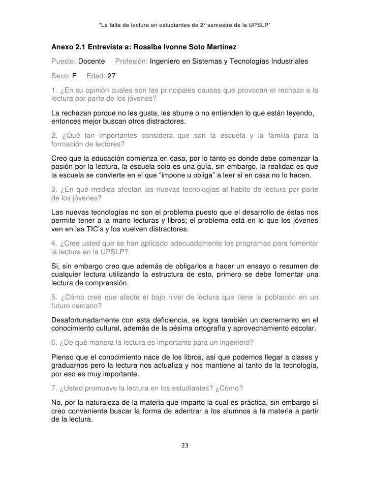 """La falta de lectura en estudiantes de 2º semestre de la UPSLP""Anexo 2.1 Entrevista a: Rosalba Ivonne Soto MartínezPuesto:..."