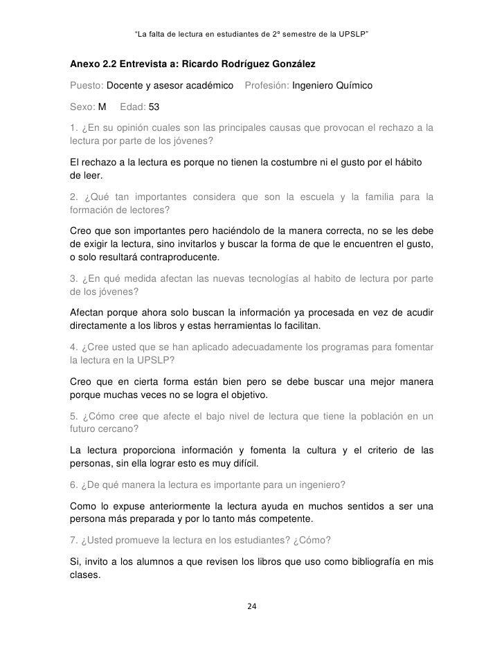 """""""La falta de lectura en estudiantes de 2º semestre de la UPSLP""""Anexo 2.2 Entrevista a: Ricardo Rodríguez GonzálezPuesto: D..."""
