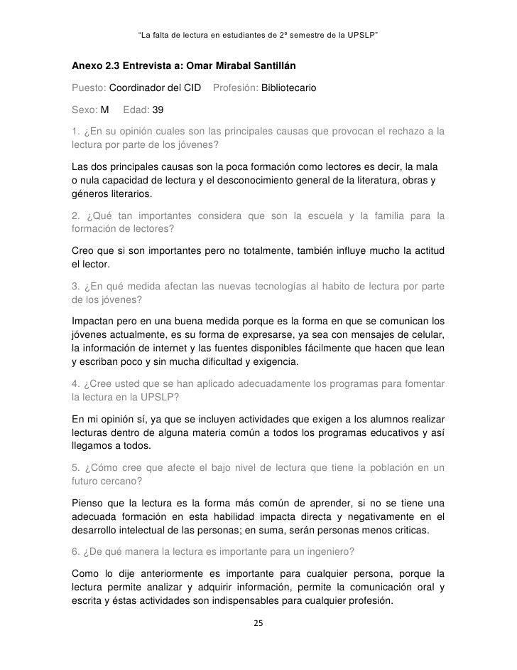 """""""La falta de lectura en estudiantes de 2º semestre de la UPSLP""""Anexo 2.3 Entrevista a: Omar Mirabal SantillánPuesto: Coord..."""
