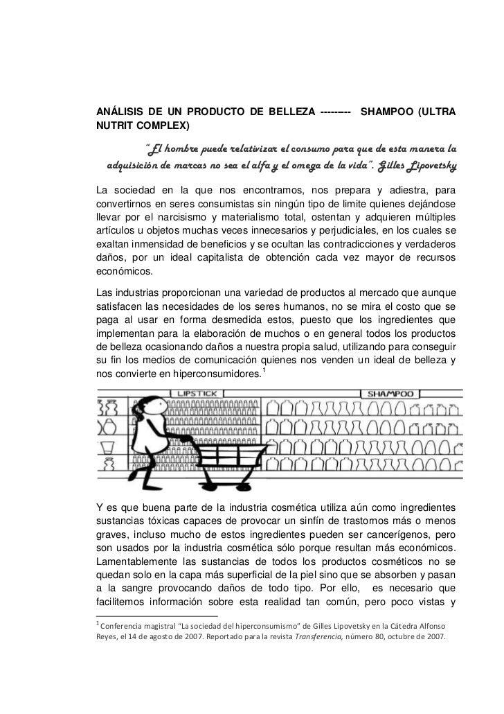 """ANÁLISIS DE UN PRODUCTO DE BELLEZA ---------  SHAMPOO (ULTRA NUTRIT COMPLEX)<br />""""El hombre puede relativizar el consumo ..."""