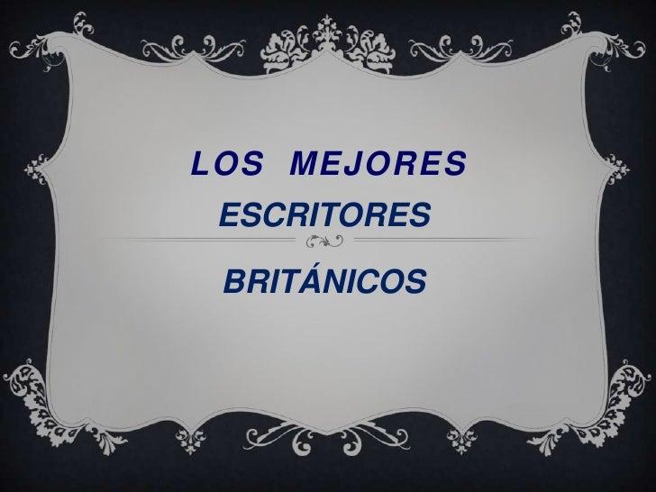 LOS MEJORES ESCRITORES BRITÁNICOS