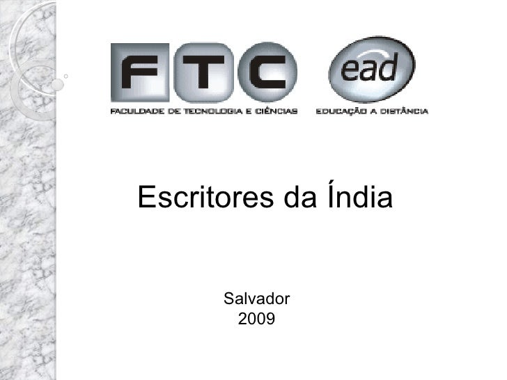 Escritores da Índia         Salvador        2009