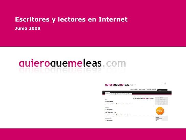 Escritores y lectores en Internet Junio 2008