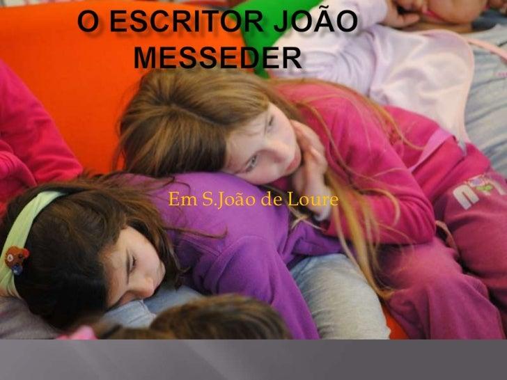 Em S.João de Loure