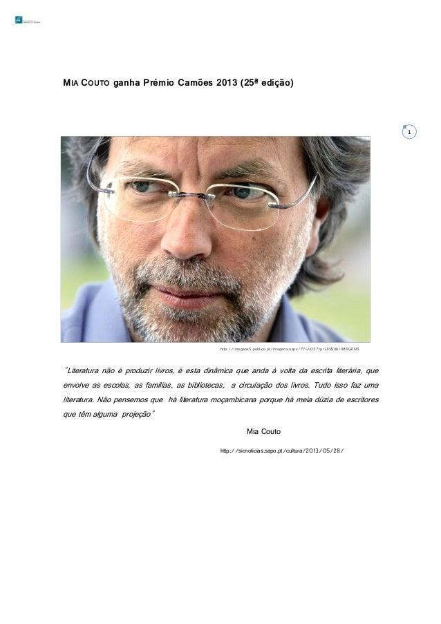 """MIA COUTO ganha Prémio Camões 2013 (25ª edição)  1  http://imagens5.publico.pt/imagens.aspx/774405?tp=UH&db=IMAGENS  """"Lite..."""