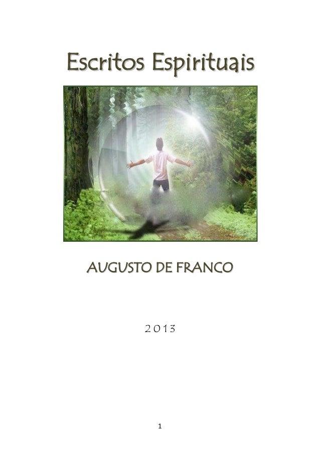 Escritos Espirituais  AUGUSTO DE FRANCO  2013  1