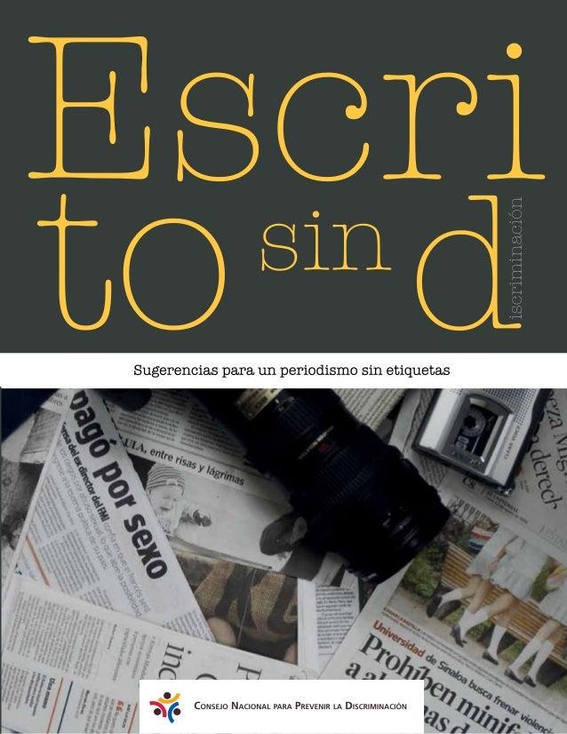 Escrito sin d Sugerencias para un periodismo sin etiquetas Periodistas de a Pie Consejo Nacional para Prevenir la Discrimi...