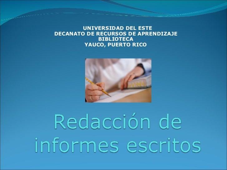 UNIVERSIDAD DEL ESTE DECANATO DE RECURSOS DE APRENDIZAJE BIBLIOTECA YAUCO, PUERTO RICO
