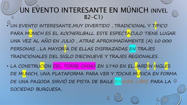 UN EVENTO INTERESANTE EN MÚNICH (NIVEL B2-C1) • UN EVENTO INTERESANTE,MUY DIVERTIDO , TRADICIONAL Y TIPICO PARA MUNICH ES ...