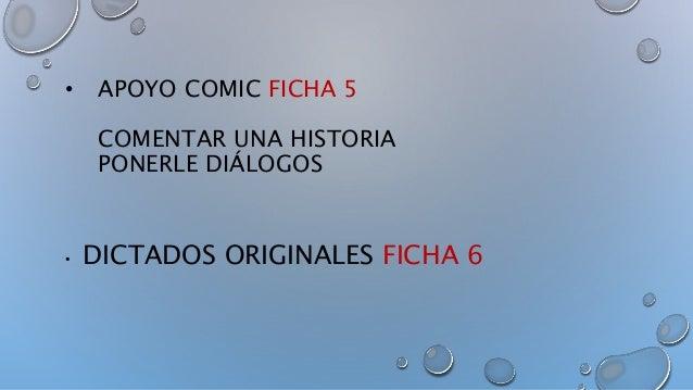 • APOYO COMIC FICHA 5 COMENTAR UNA HISTORIA PONERLE DIÁLOGOS • DICTADOS ORIGINALES FICHA 6