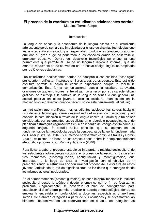 El proceso de la escritura en estudiantes adolescentes sordos. Moraima Torres Rangel, 2007. http://www.cultura-sorda.eu El...
