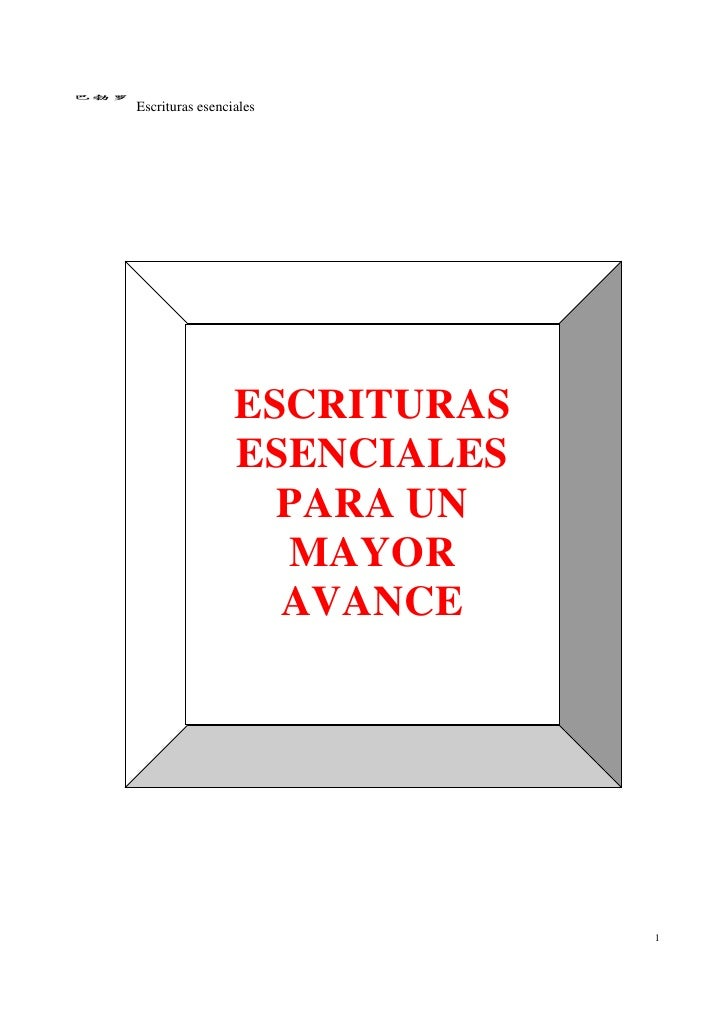 Escrituras esenciales                 ESCRITURAS                 ESENCIALES                   PARA UN                   MA...