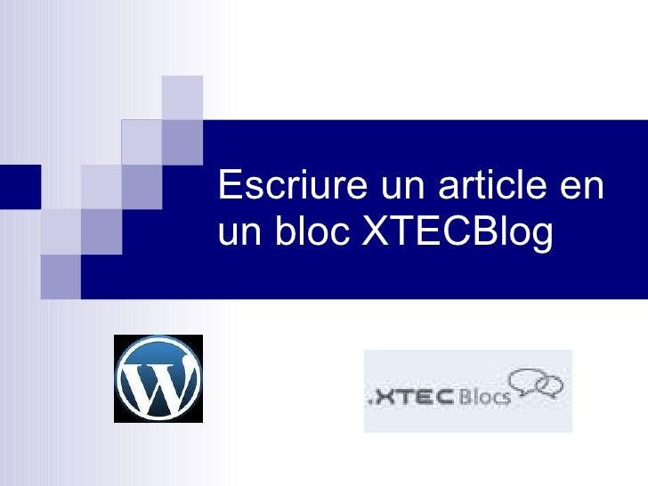 Escriure un article en un bloc XTECBlog