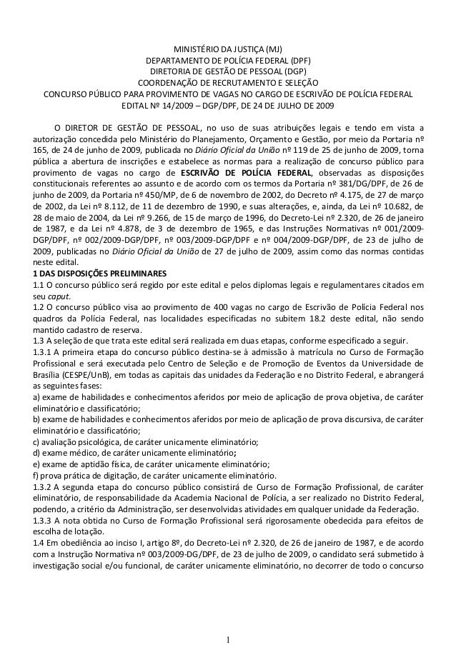 1 MINISTÉRIO DA JUSTIÇA (MJ) DEPARTAMENTO DE POLÍCIA FEDERAL (DPF) DIRETORIA DE GESTÃO DE PESSOAL (DGP) COORDENAÇÃO DE REC...