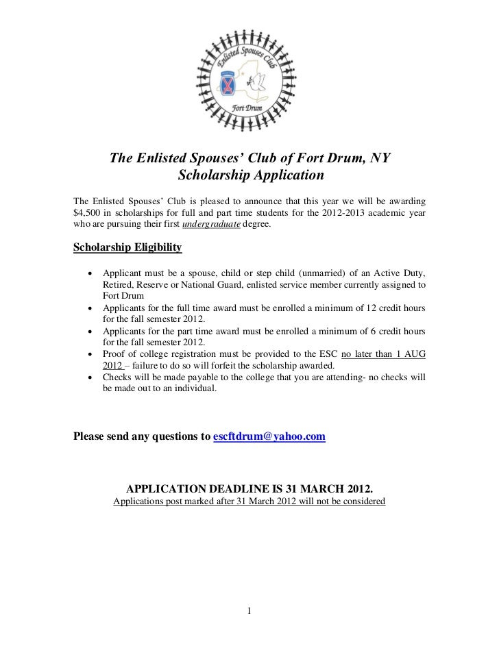 The Enlisted Spouses' Club of Fort Drum, NY                   Scholarship ApplicationThe Enlisted Spouses' Club is pleased...