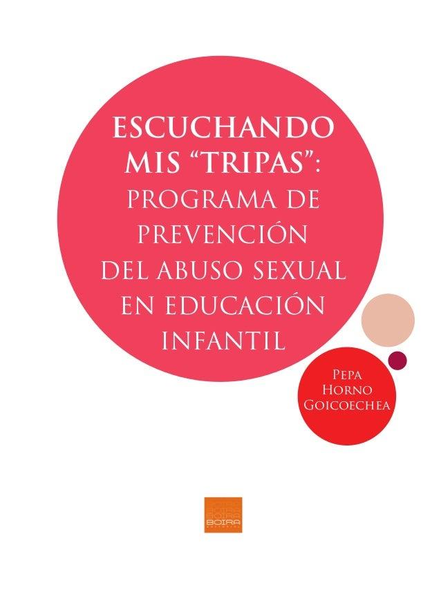 Escuchando mis tripas: Programa de prevención del abuso sexual en edu…