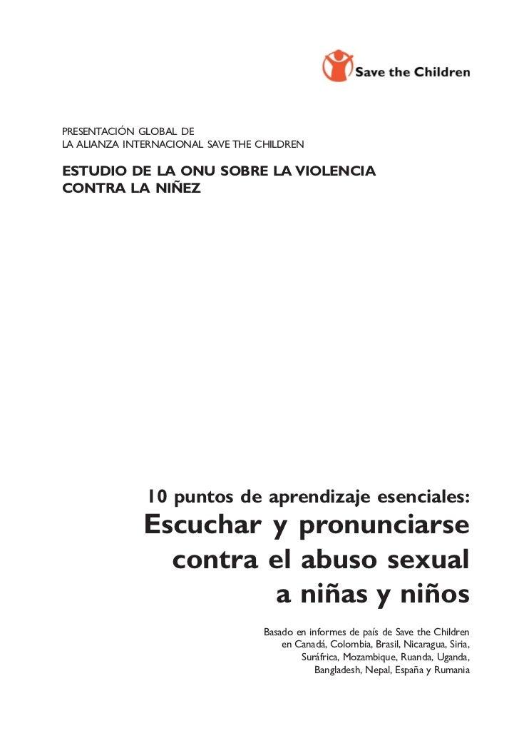 PRESENTACIÓN GLOBAL DELA ALIANZA INTERNACIONAL SAVE THE CHILDRENESTUDIO DE LA ONU SOBRE LA VIOLENCIACONTRA LA NIÑEZ       ...