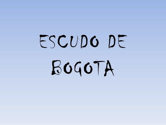 ESCUDO DE BOGOTA
