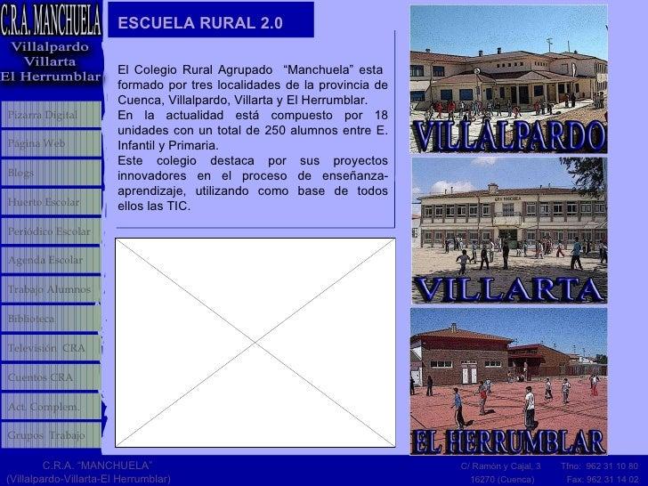 """ESCUELA RURAL 2.0 El Colegio Rural Agrupado  """"Manchuela"""" esta  formado por tres localidades de la provincia de Cuenca, Vil..."""