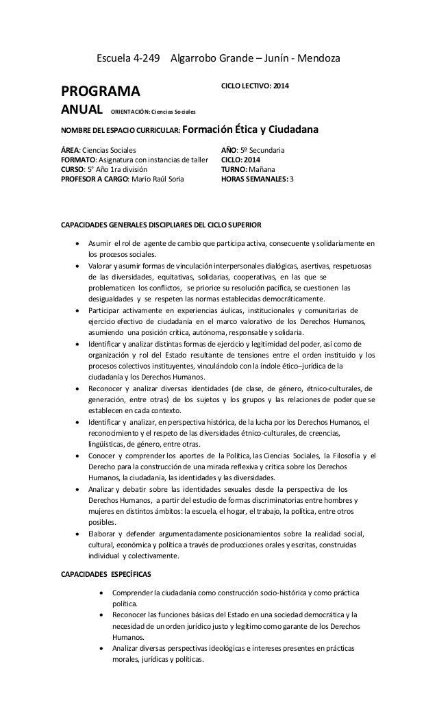 Escuela 4-249 Algarrobo Grande – Junín - Mendoza NOMBRE DEL ESPACIO CURRICULAR: Formación Ética y Ciudadana ÁREA: Ciencias...
